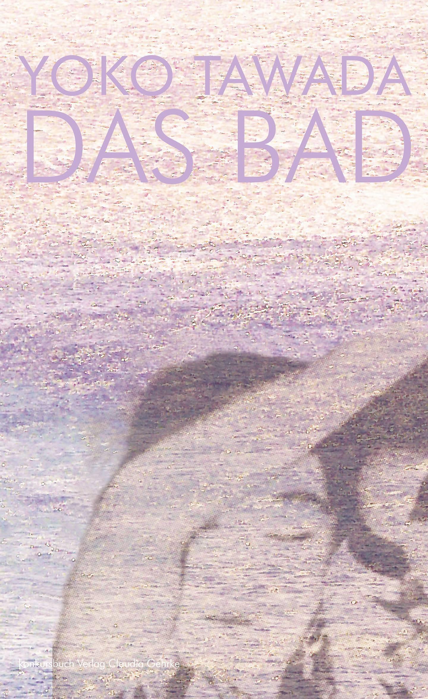 """Tawada Yoko: """"Das Bad"""" Cover"""