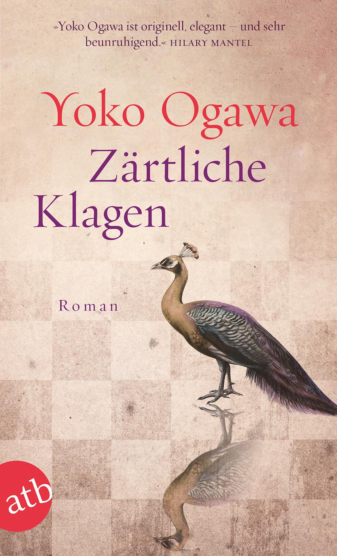 """Buchcover """"Zärtliche Klagen"""" von Ogawa Yōko"""