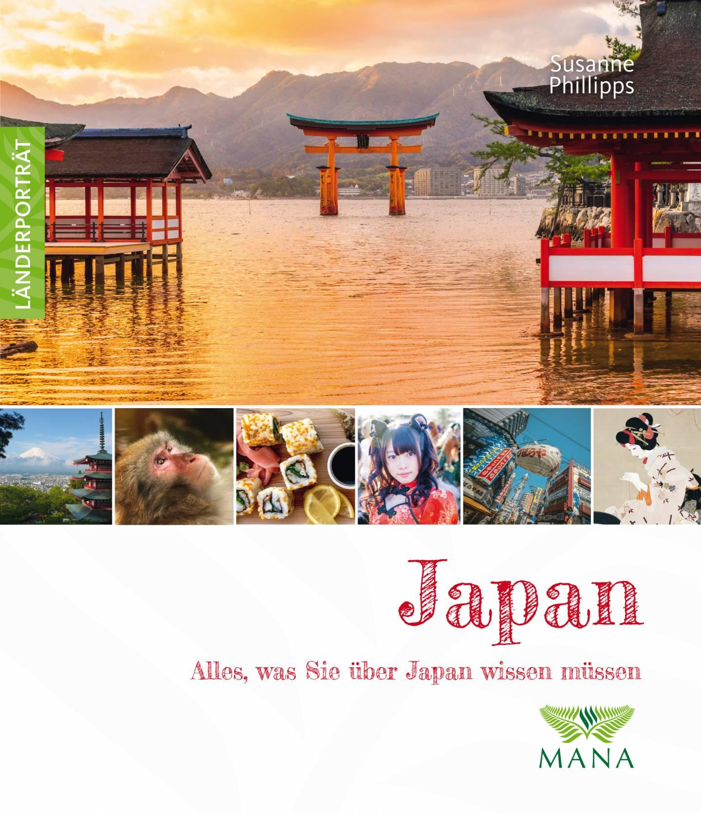 """Buchcover: """"Japan. Alles, was Sie über Japan wissen müssen"""" (Susanne Phillipps)"""