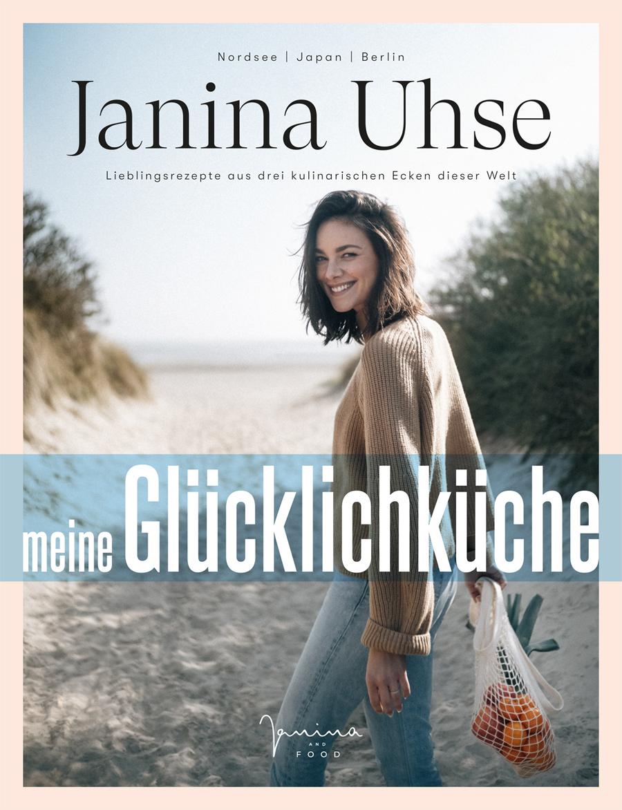 """Janina Uhse """"Meine Glücklichküche"""""""