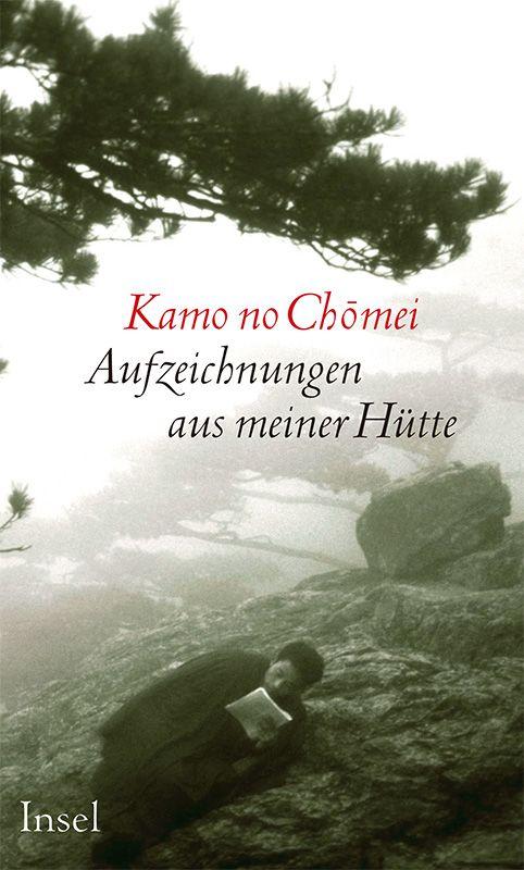 """Kamo no Chomei """"Aufzeichnungen aus meiner Hütte"""""""