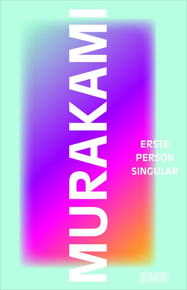 Murakami Haruki: Erste Person Singular (Buchcover)